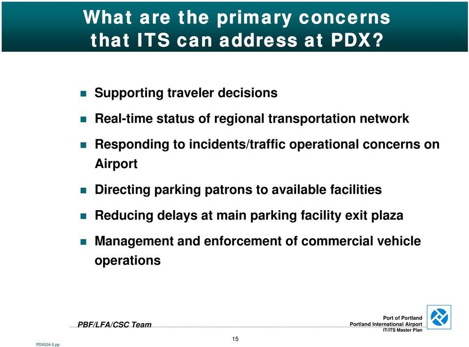 to incidents/traffic operational concerns on Airport Directing parking patrons to available