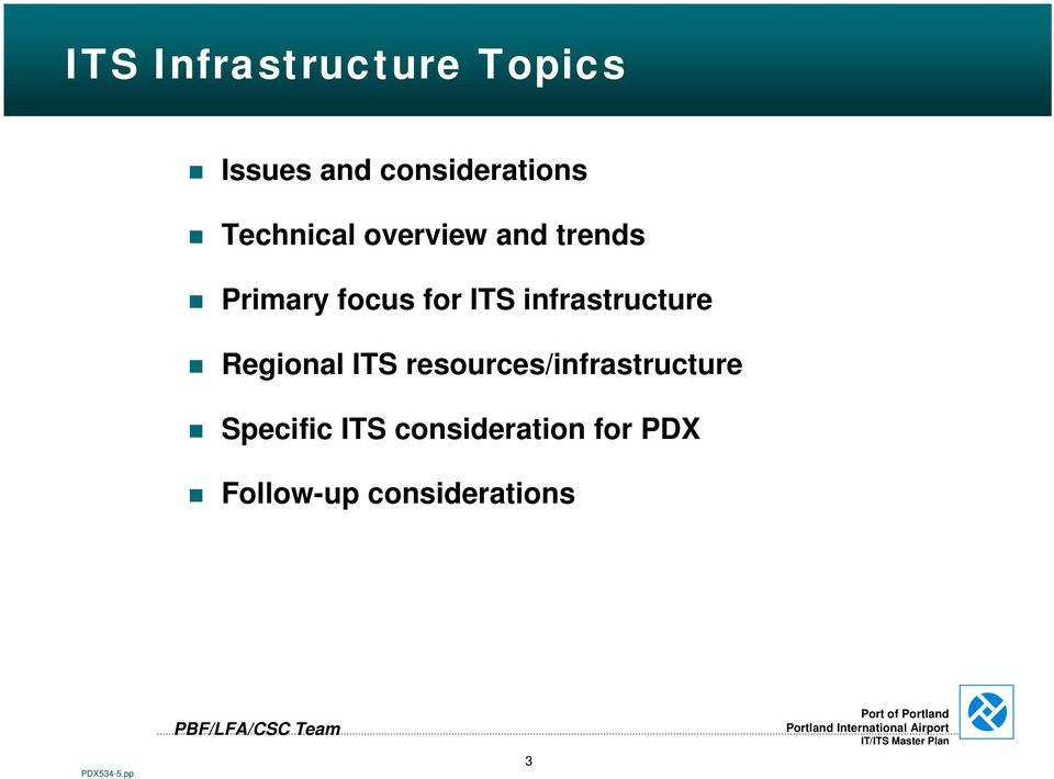 infrastructure Regional ITS resources/infrastructure