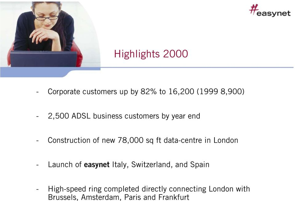 data-centre in London - Launch of easynet Italy, Switzerland, and Spain -
