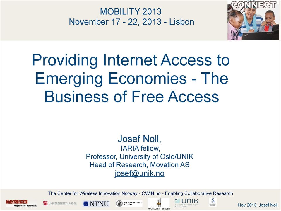 Business of Free Access Josef Noll, IARIA fellow,