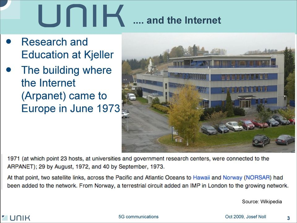 The building where the Internet (Arpanet) came to