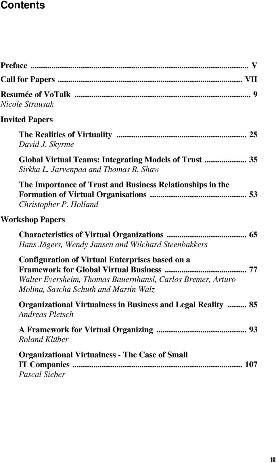 Holland Workshop Papers Characteristics of Virtual Organizations.