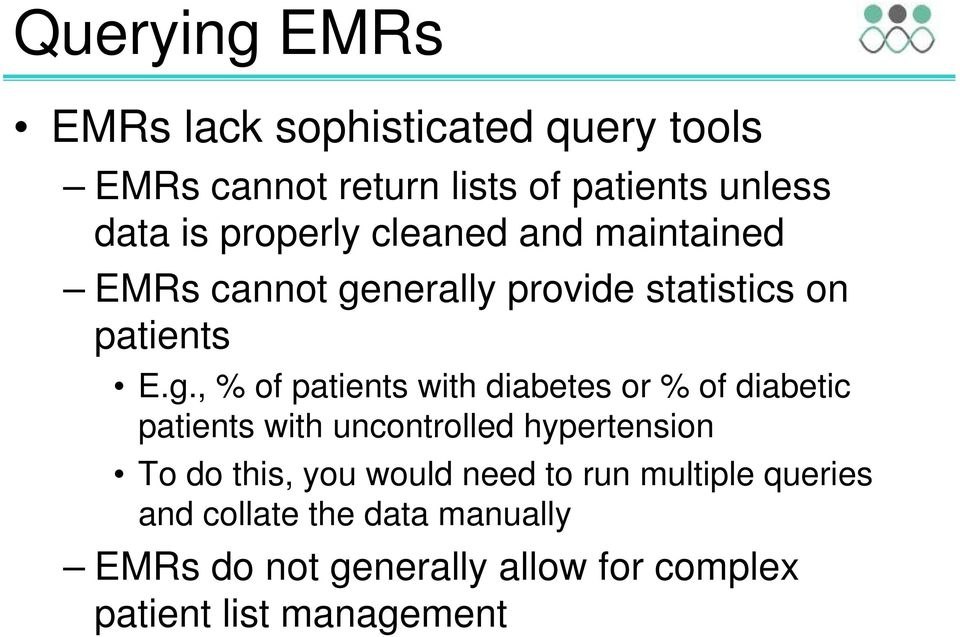 nerally provide statistics on patients E.g.