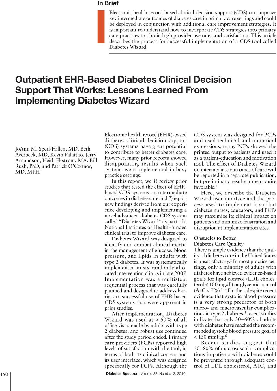 This article describes the process for successful implementation of a CDS tool called Diabetes Wizard.