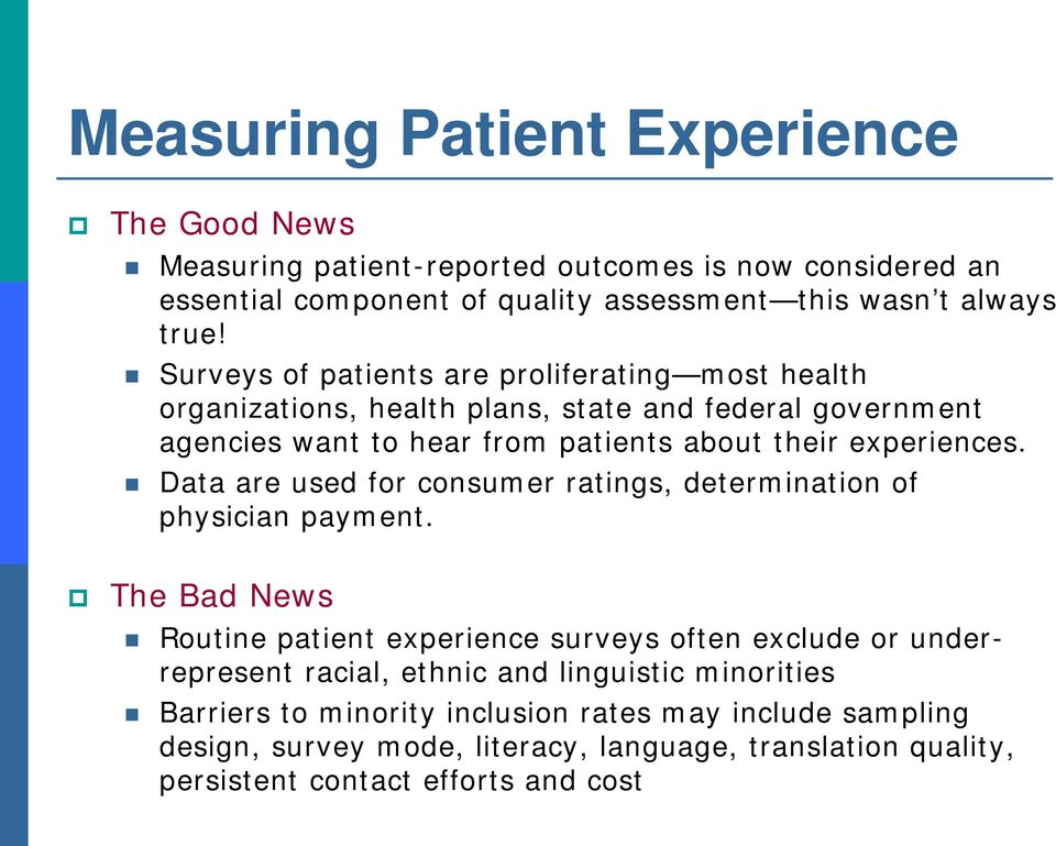 Data are used for consumer ratings, determination of physician payment.