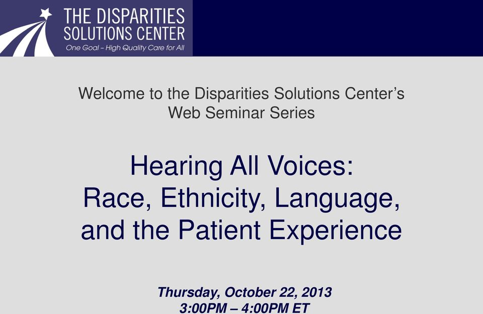 Ethnicity, Language, and the Patient