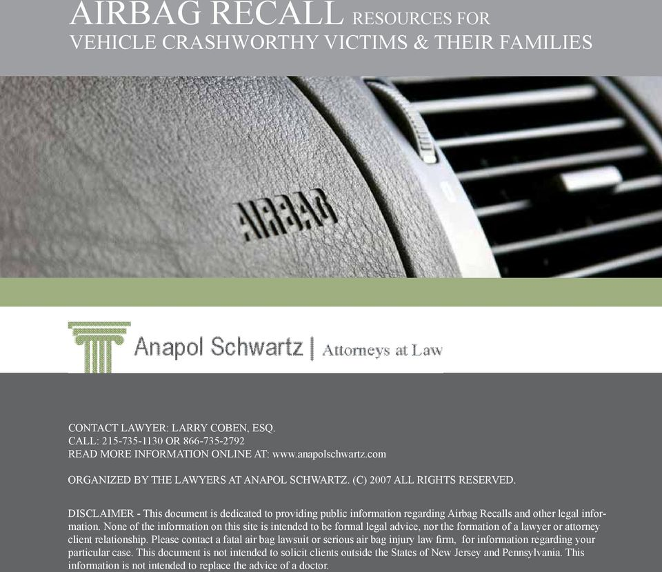 Disclaimer - This document is dedicated to providing public information regarding Airbag Recalls and other legal information.