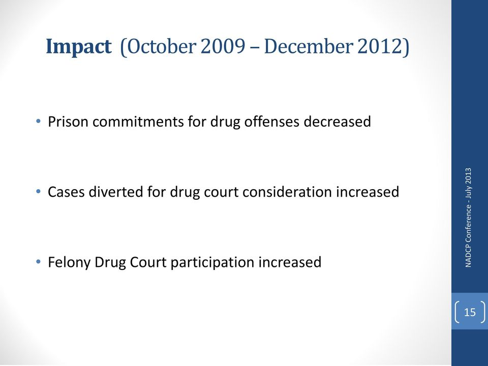 diverted for drug court consideration increased