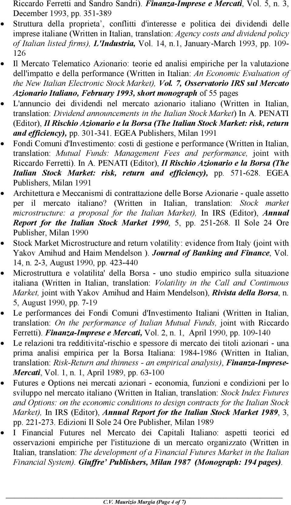 L'Industria, Vol. 14, n.1, January-March 1993, pp.