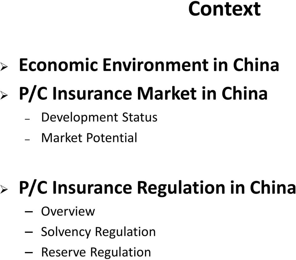 Market Potential P/C Insurance Regulation in