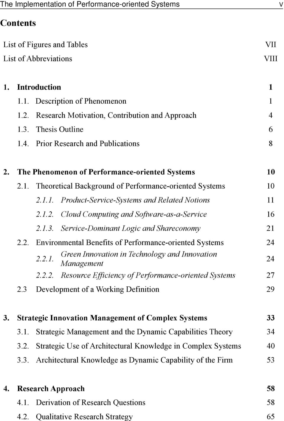 1.1. Product-Service-Systems and Related Notions 11 2.1.2. Cloud Computing and Software-as-a-Service 16 2.1.3. Service-Dominant Logic and Shareconomy 21 2.2. Environmental Benefits of Performance-oriented Systems 24 2.