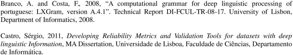 Technical Report DI-FCUL-TR-08-17. University of Lisbon, Department of Informatics, 2008.