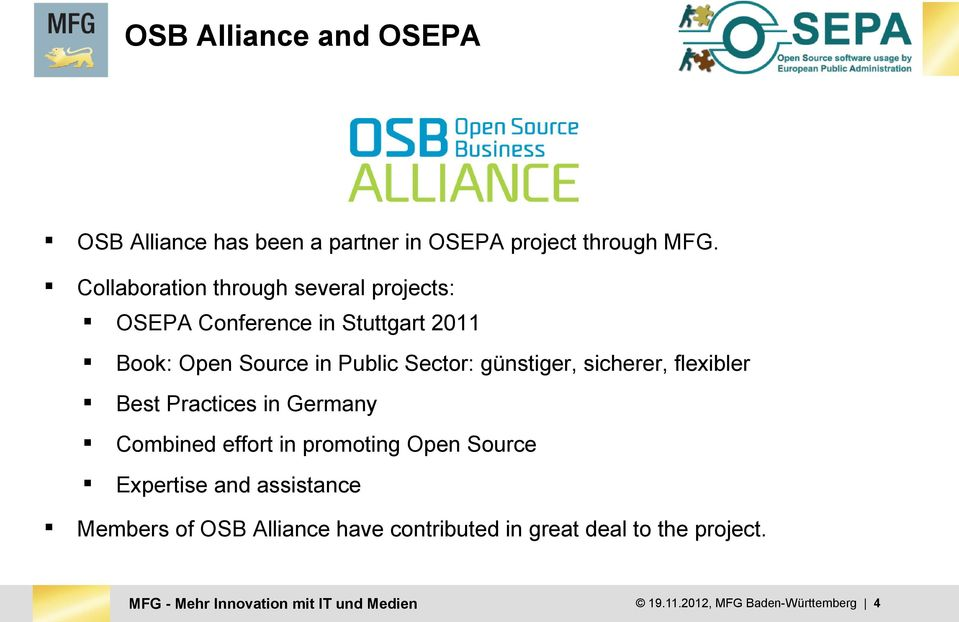 günstiger, sicherer, flexibler Best Practices in Germany Combined effort in promoting Open Source Expertise and