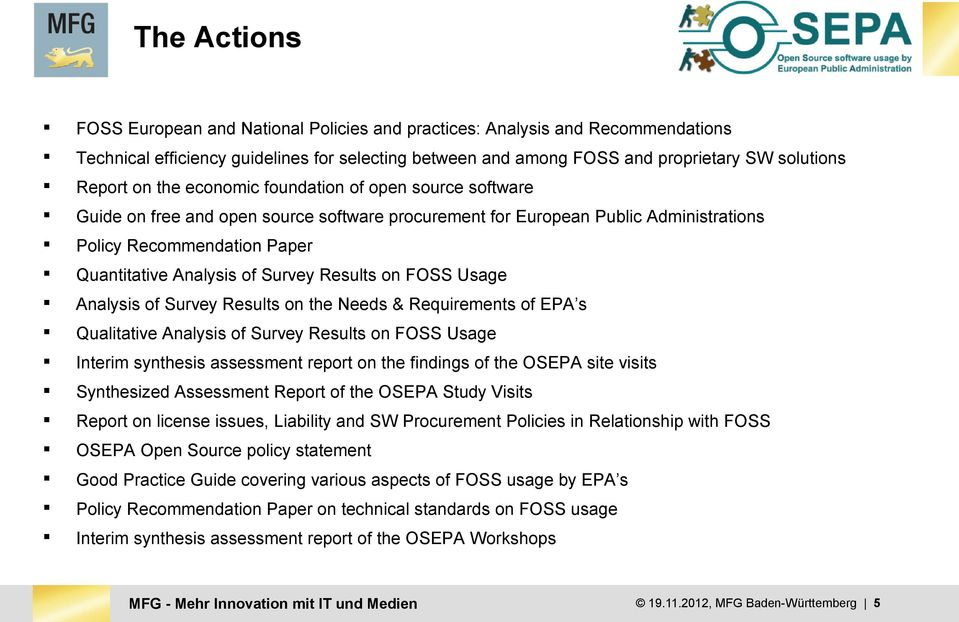 Results on FOSS Usage Analysis of Survey Results on the Needs & Requirements of EPA s Qualitative Analysis of Survey Results on FOSS Usage Interim synthesis assessment report on the findings of the