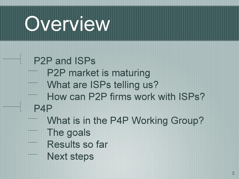 How can P2P firms work with ISPs?
