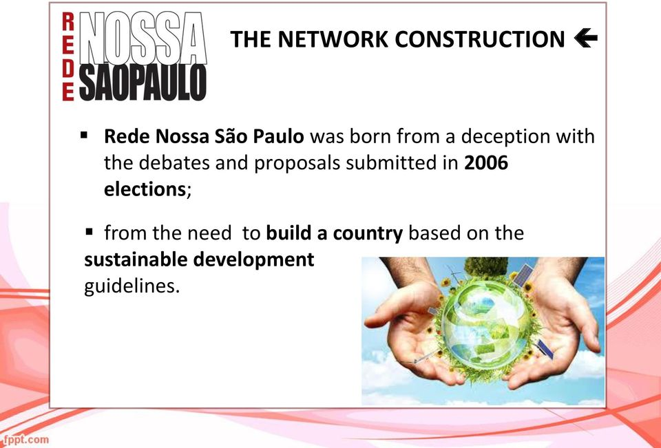 submitted in 2006 elections; from the need to build a