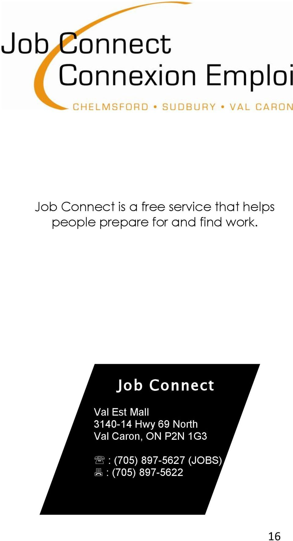 Job Connect Val Est Mall 3140-14 Hwy 69 North