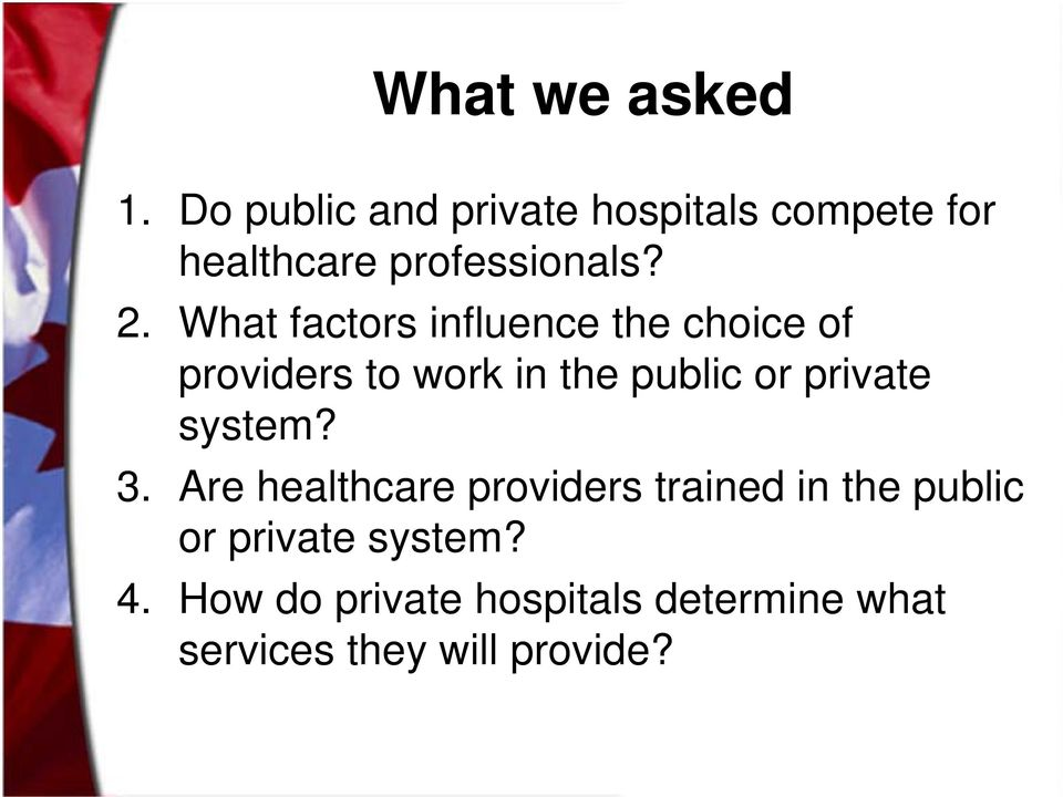 What factors influence the choice of providers to work in the public or private