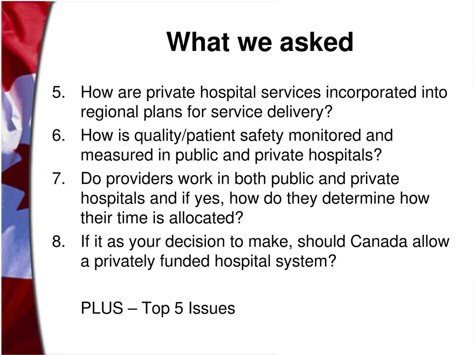 Do providers work in both public and private hospitals and if yes, how do they determine how their time