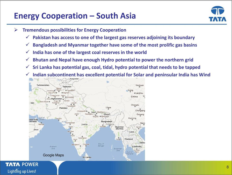 reserves in the world Bhutan and Nepal have enough Hydro potential to power the northern grid Sri Lanka has potential gas, coal,