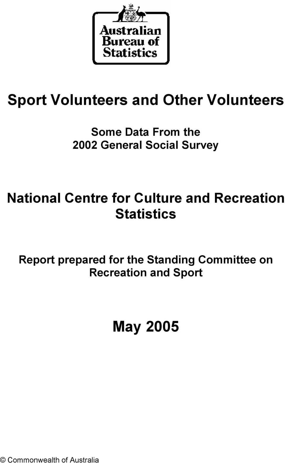 Recreation Statistics Report prepared for the Standing