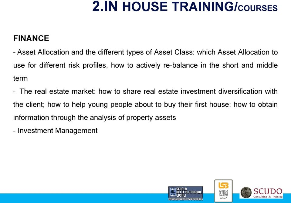 real estate market: how to share real estate investment diversification with the client; how to help young
