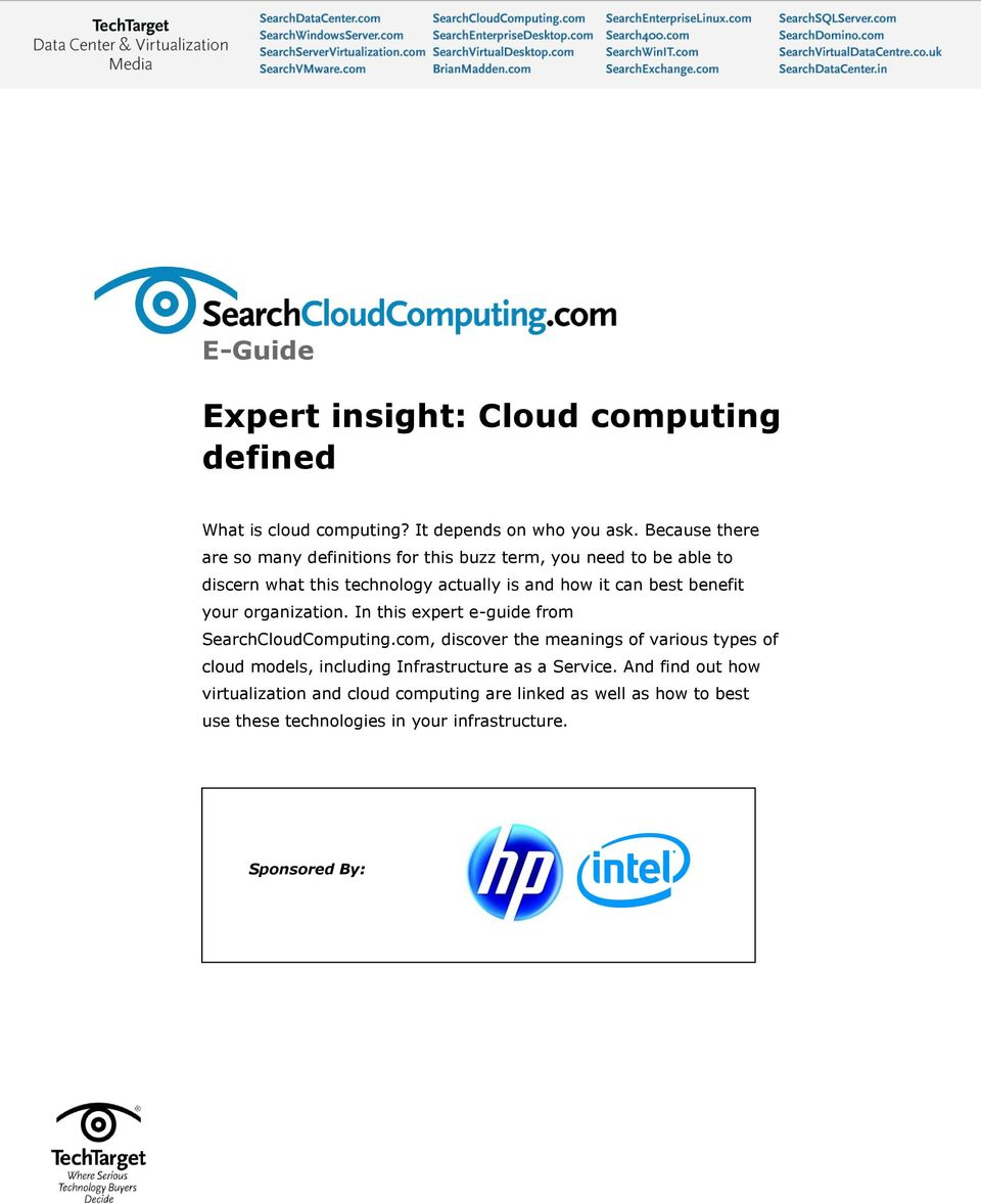 best benefit your organization. In this expert e-guide from SearchCloudComputing.