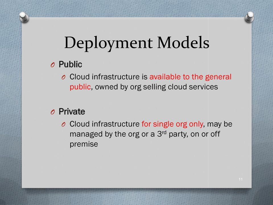 services O Private O Cloud infrastructure for single org