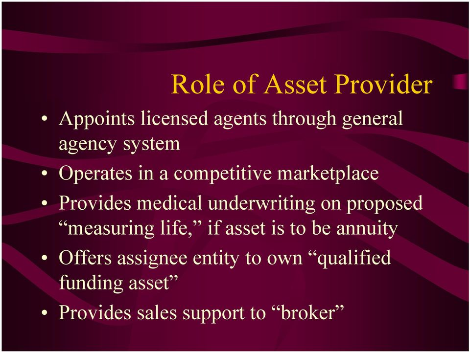 underwriting on proposed measuring life, if asset is to be annuity
