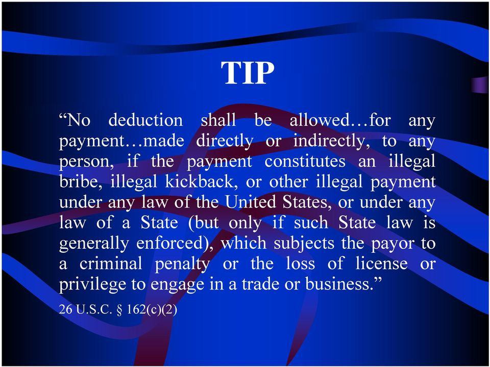 or under any law of a State (but only if such State law is generally enforced), which subjects the payor to