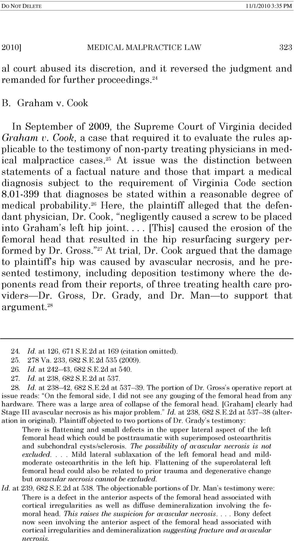 Cook, a case that required it to evaluate the rules applicable to the testimony of non-party treating physicians in medical malpractice cases.