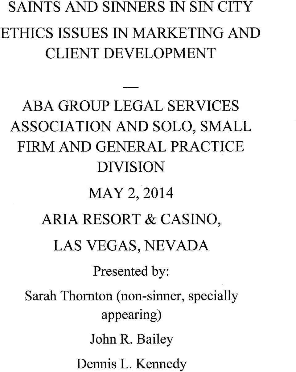 GENERAL PRACTICE DIVISION MAY 2,2014 ARIA RESORT & CASINO, LAS VEGAS, NEVADA
