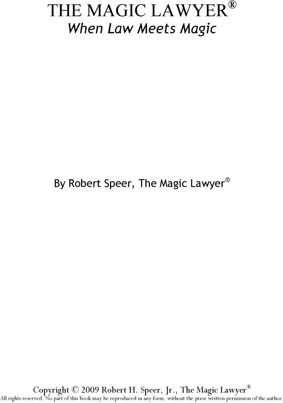 , The Magic Lawyer All rights reserved.