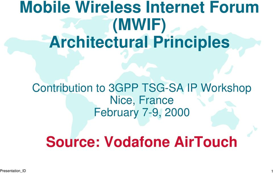 3GPP TSG-SA IP Workshop Nice, France
