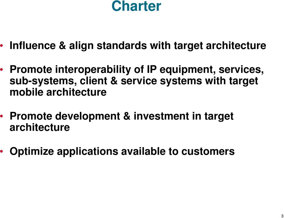 service systems with target mobile architecture Promote development &