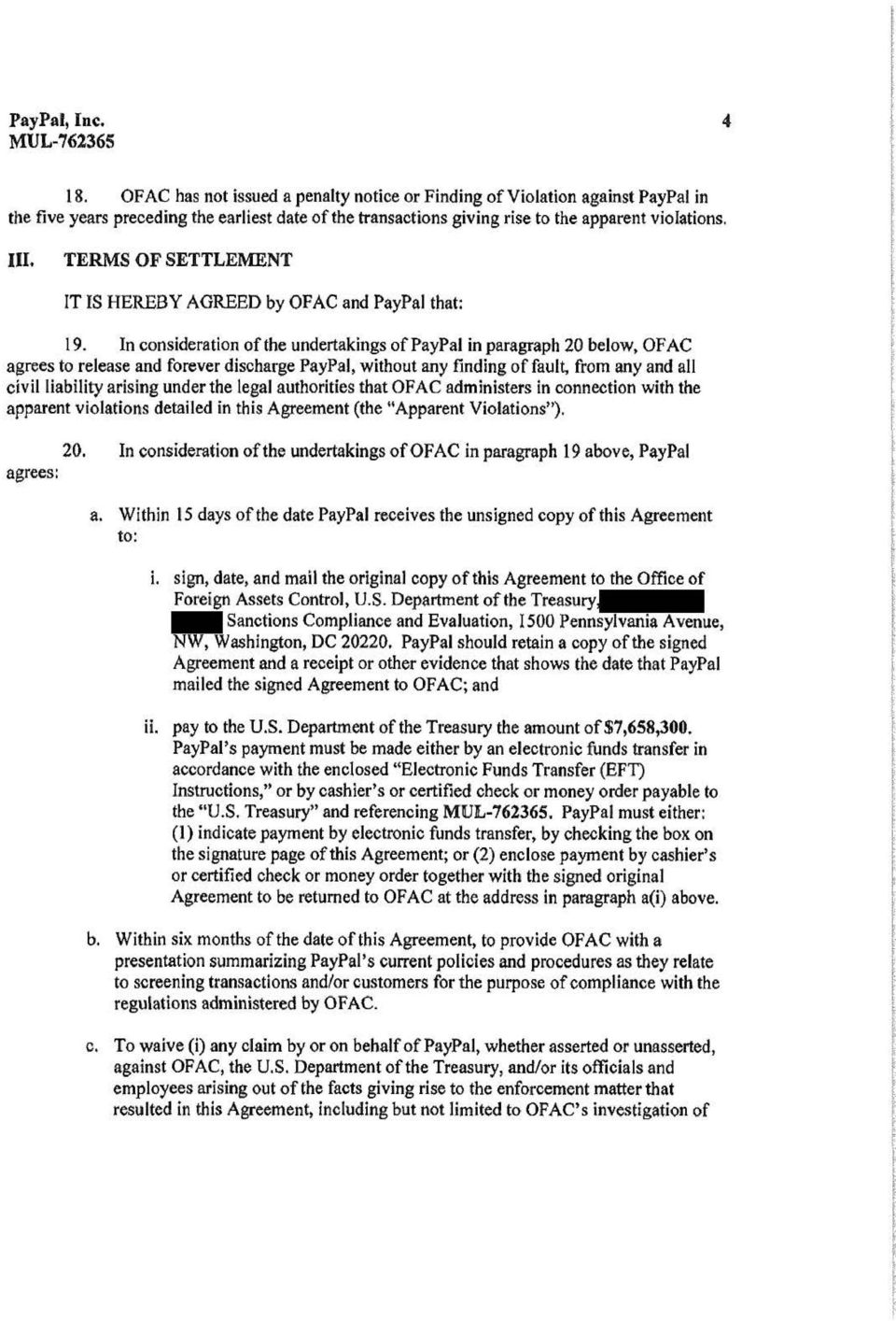 TERMS OF SETTLEMENT IT IS HEREBY AGREED by OFAC and PayPal that: 19.