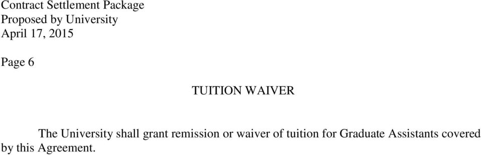 or waiver of tuition for