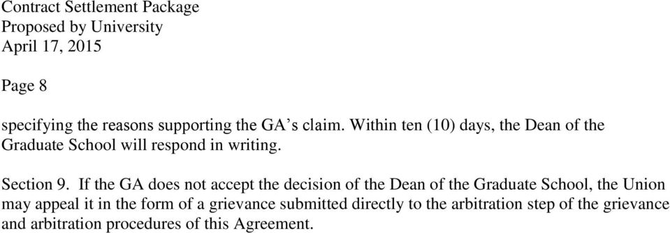 If the GA does not accept the decision of the Dean of the Graduate School, the Union may