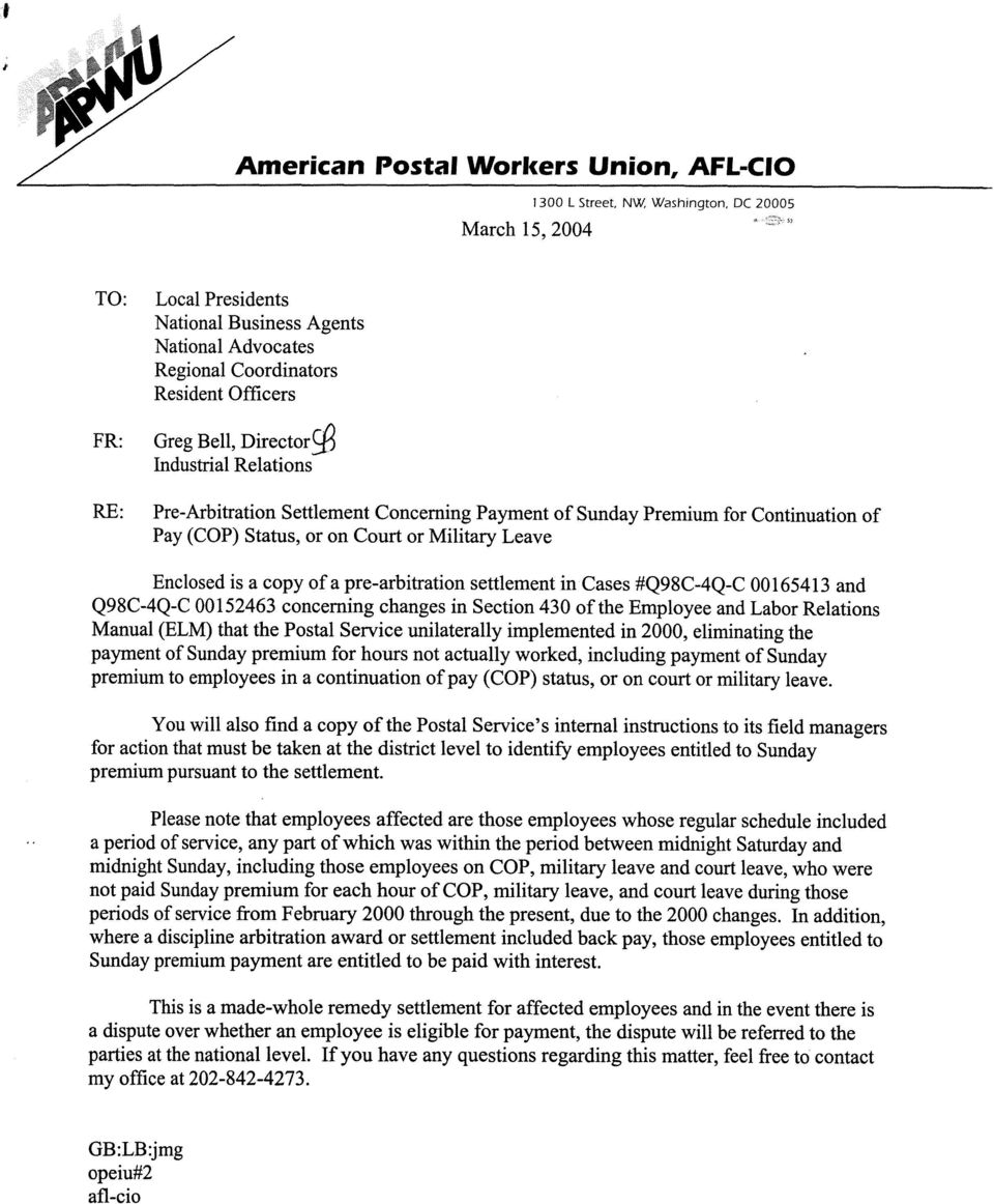 copy of a pre-arbitration settlement in Cases #Q98C-4Q-C Q0165413 and Q98C-4Q-C 00152463 concerning changes in Section 430 of the Employee and Labor Relations Manual (ELM) that the Postal Service