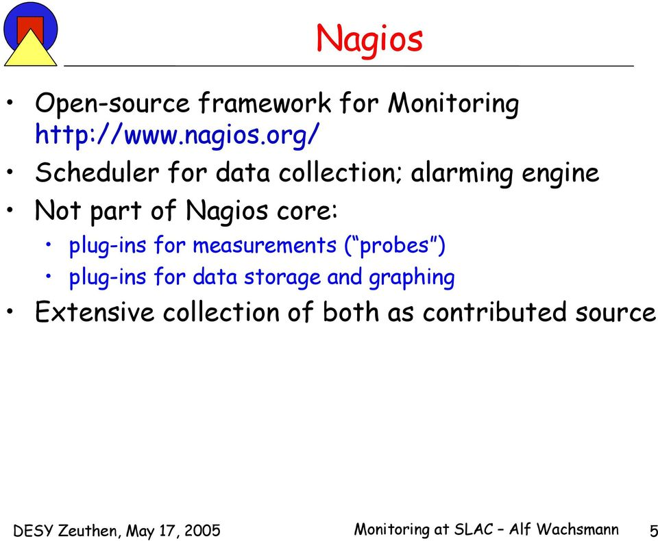 plug-ins for measurements ( probes ) plug-ins for data storage and graphing