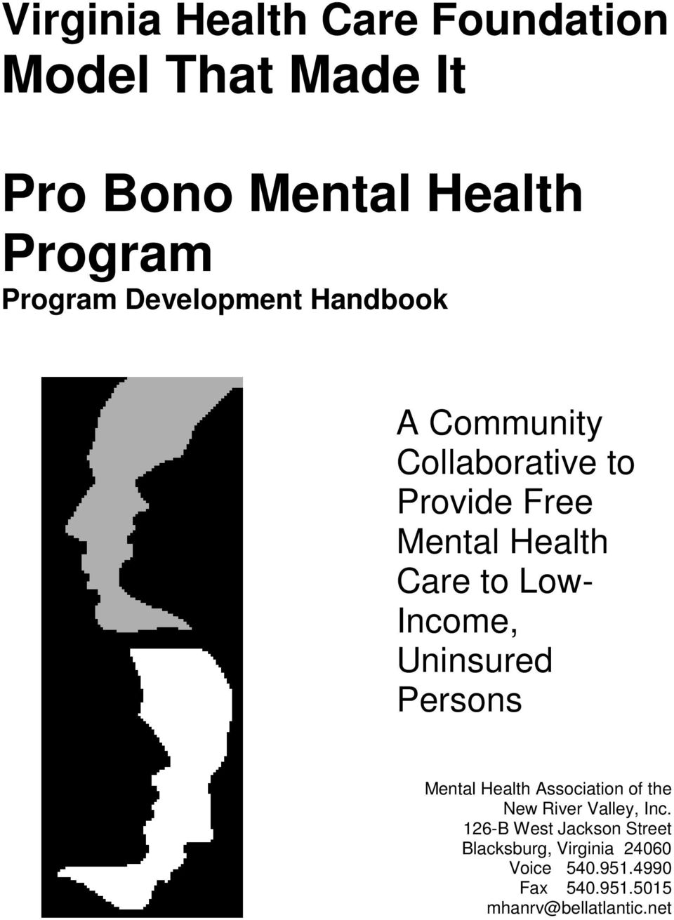 Income, Uninsured Persons Mental Health Association of the New River Valley, Inc.
