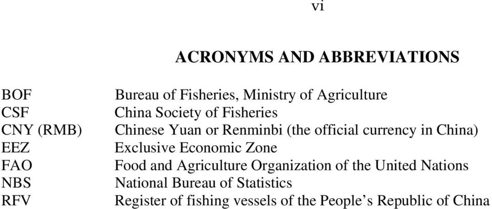 currency in China) Exclusive Economic Zone Food and Agriculture Organization of the United