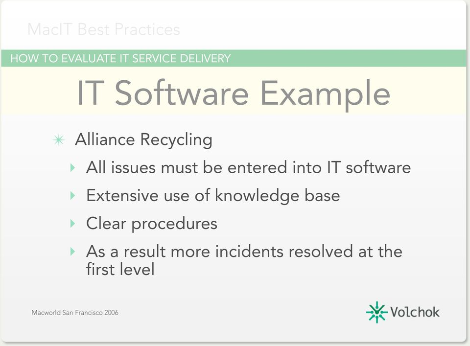 software Extensive use of knowledge base Clear