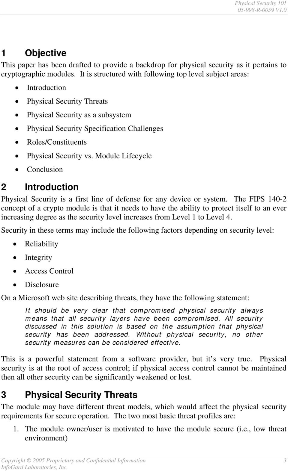 Security vs. Module Lifecycle Conclusion 2 Introduction Physical Security is a first line of defense for any device or system.