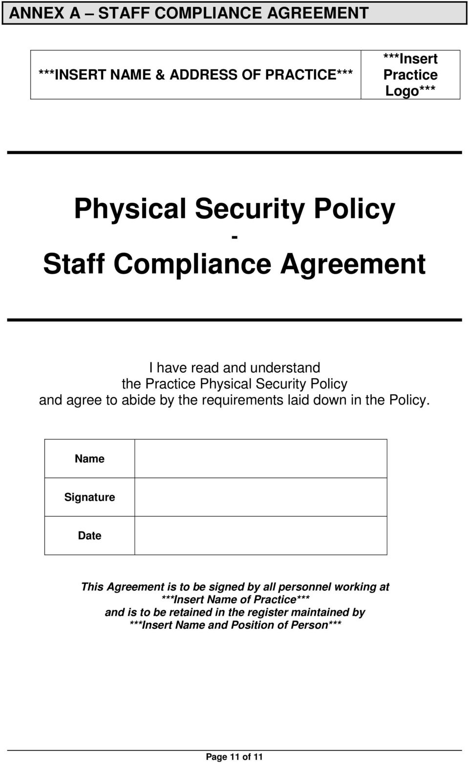 the requirements laid down in the Policy.