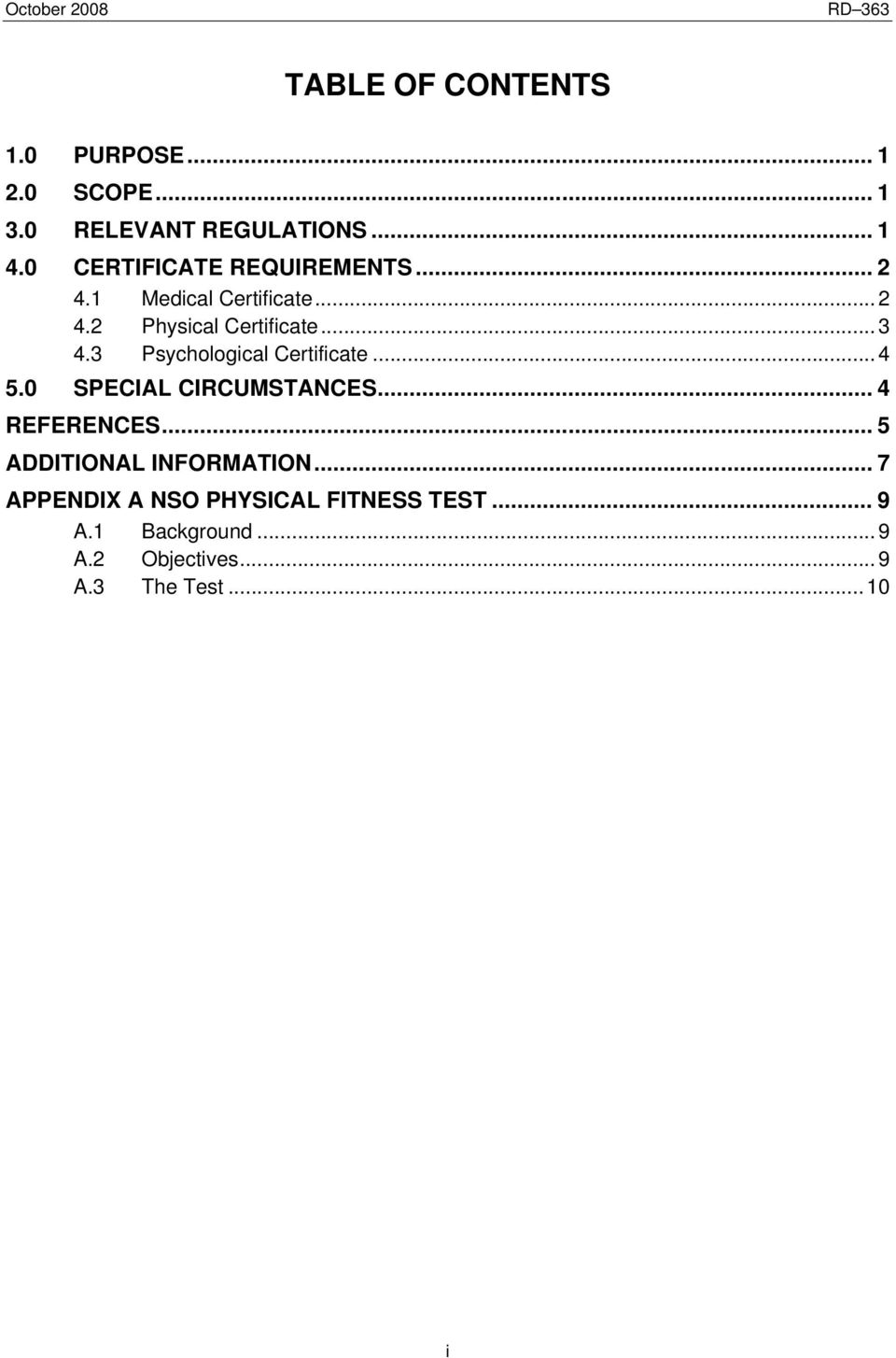 3 Psychological Certificate... 4 5.0 SPECIAL CIRCUMSTANCES... 4 REFERENCES.