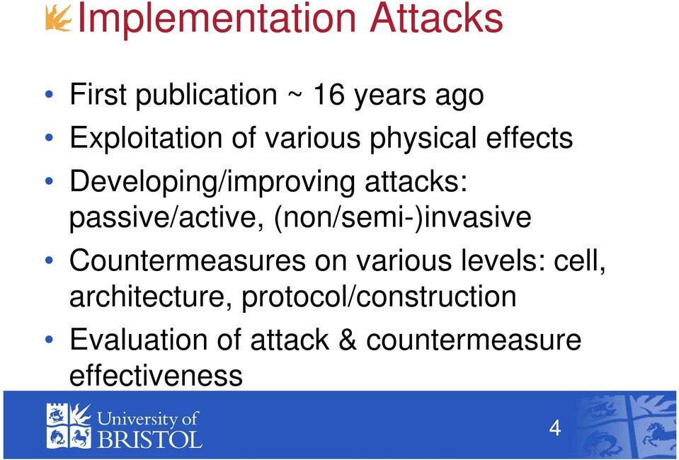 (non/semi-)invasive Countermeasures on various levels: cell,