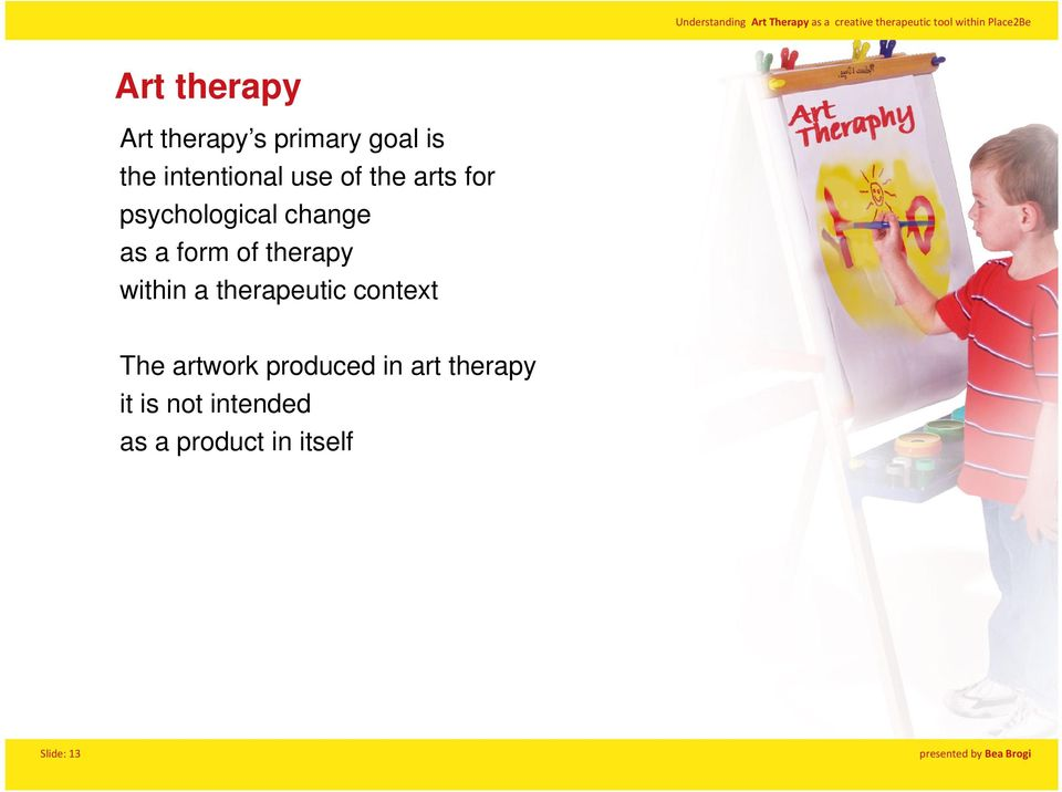 therapy within a therapeutic context The artwork produced