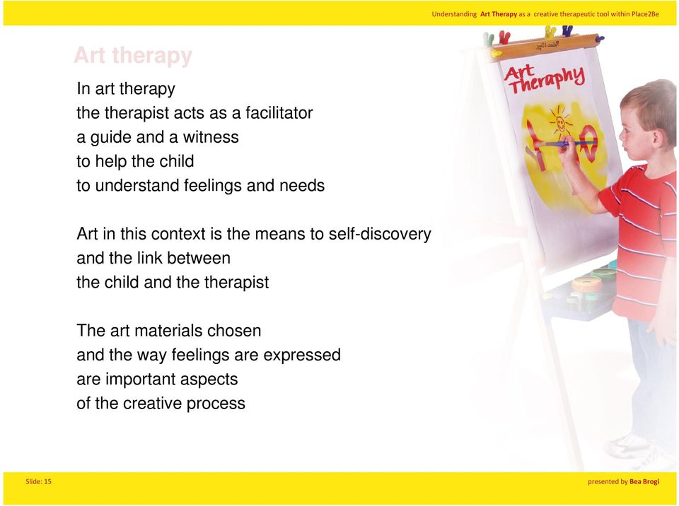 self-discovery and the link between the child and the therapist The art materials