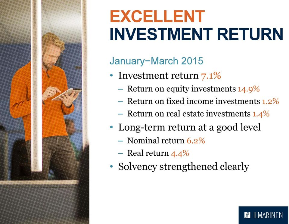 9% Return on fixed income investments 1.